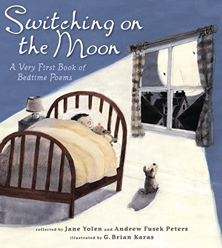 Night Switching (Switching on the Moon: A Very First Book of Bedtime Poems)
