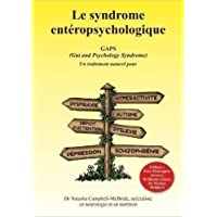 Le syndrome entéropsychologique, GAPS (Gut and Psychology Syndrome)