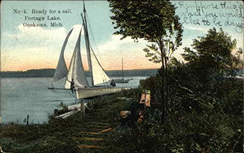 Amazon com: Ready for a Sail on Portage Lake Onekama