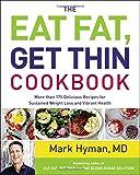 Eat Fat, Get Thin Cookbook
