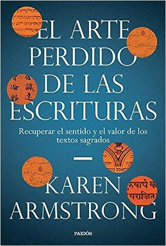 El arte perdido de las Escrituras de Karen Armstrong