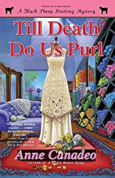 Till Death Do Us Purl (4) (A Black Sheep Knitting Mystery)