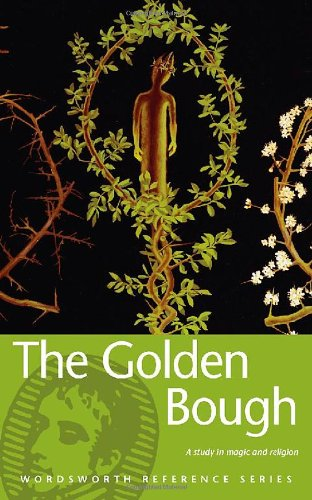 Golden Bough (Wordsworth Reference) (Wordsworth Collection)