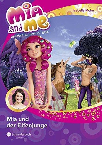 Mia and me, Band 16: Mia und der Elfenjunge