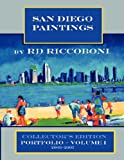 San Diego Paintings by R. D. Riccoboni - Collector's Portfolio, R. D. Riccoboni, 0615174299