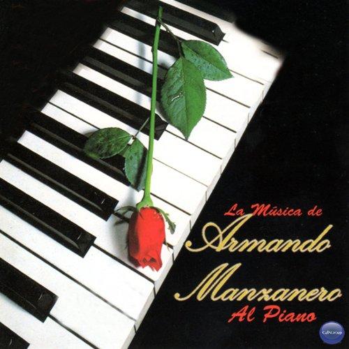 La Musica de Armando Manzanero...