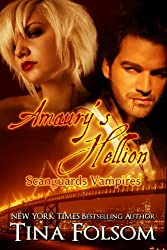 Amaury's Hellion (Scanguards Vampires Book 2)