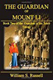 The Guardian of Mount Li, William S. Russell, 1462067883