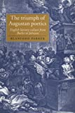 img - for The Triumph of Augustan Poetics: English Literary Culture from Butler to Johnson (Cambridge Studies in Eighteenth-Century English Literature and Thought) book / textbook / text book