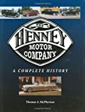 The Henney Motor Company, Thomas A. McPherson, 1583882332
