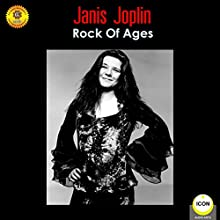 Janis Joplin - Rock of Ages Audiobook by Geoffrey Giuliano Narrated by Kris Kristofferson
