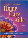 img - for Mosby's Workbook for the Home Care Aide book / textbook / text book