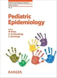 img - for Pediatric Epidemiology (Pediatric and Adolescent Medicine, Vol. 21) book / textbook / text book