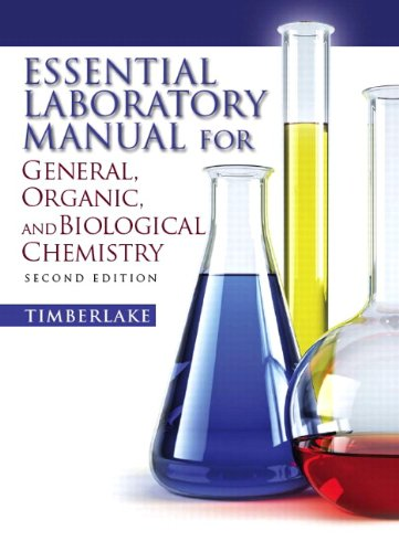 Essential Laboratory Manual for General, Organic and Biological Chemistry (2nd Edition) (Laboratory Manual For General Organic And Biological Chemistry)