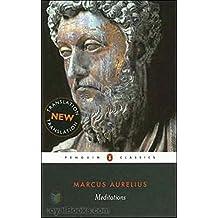 Meditations [Centaur Classics] (Annotated)