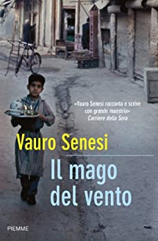 Il mago del vento (Bestseller Vol. 222) (Italian Edition) by [Senesi, Vauro]