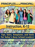 PRINCIPLES for the PRINCIPAL: Instruction, K-12