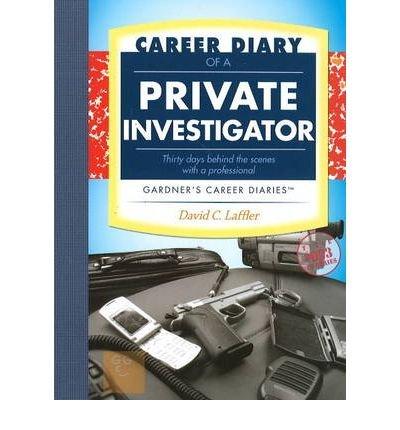 Download [(Career Diary of a Private Investigator )] [Author: David Laffler] [Sep-2008] pdf epub