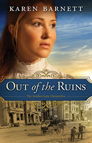 Out of the Ruins (The Golden Gate Chronicles Book 1) cover