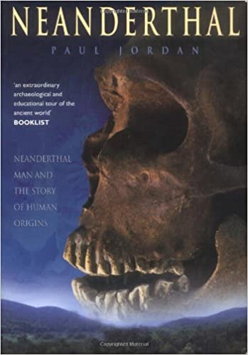 Neanderthal Man and the Story of Human Origins Neanderthal