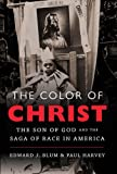 The Color of Christ: The Son of God and the Saga of Race in America, Books Central