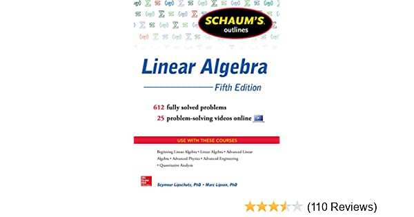 Schaums outline of linear algebra 5th edition 568 solved problems schaums outline of linear algebra 5th edition 568 solved problems 25 videos schaums outlines 5 seymour lipschutz marc lipson amazon fandeluxe Image collections