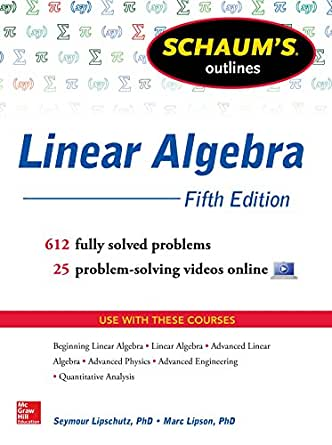 Schaums outline of linear algebra 5th edition 568 solved problems schaums outline of linear algebra 5th edition 568 solved problems 25 videos schaums outlines 5th edition kindle edition fandeluxe Choice Image