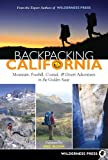 Search : Backpacking California: Mountain, Foothill, Coastal and Desert Adventures in the Golden State