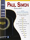img - for Paul Simon - Transcribed (Paul Simon/Simon & Garfunkel) book / textbook / text book
