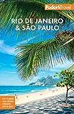 Fodor s Rio de Janeiro & Sao Paulo (Travel Guide)