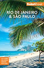 Written by locals, Fodor's Rio de Janeiro & Sao Paulo is the perfect guidebook for those looking for insider tips to make the most out their visit. Complete with detailed maps and concise descriptions, this travel guide will...