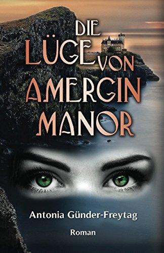 Die Lüge von Amergin Manor