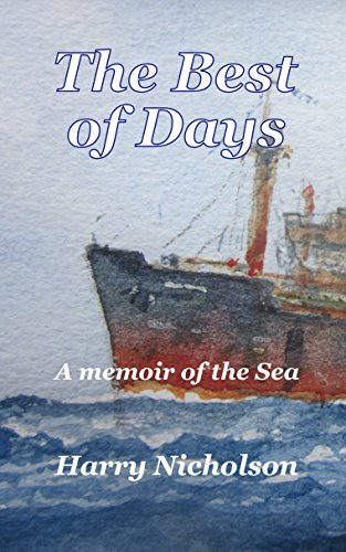 - The Best of Days: A memoir of the sea