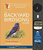 The Backyard Birdsong Guide Western North America: A Guide to Listening