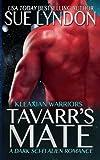 img - for Tavarr's Mate: A Dark Sci-Fi Alien Romance (Kleaxian Warriors) (Volume 2) book / textbook / text book