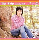 Lip-Trip