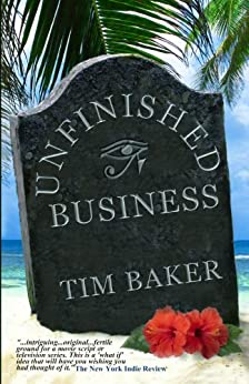 Unfinished Business by [Baker, Tim]