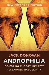 Androphilia by Jack Donovan (2012-09-16)