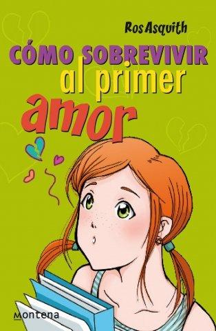Download Como sobrevivir al primer amor / The Teenage Worrier's Guide to Lurve (Chicas / Girls) (Spanish Edition) PDF