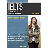 IELTS Writing Task 2 (Academic & General): Improve Your Band in 1 Day!