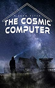 The Cosmic Computer: Terro-Human Future History Novel