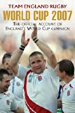 img - for World Cup 2007: The Official Account of England's World Cup Campaign book / textbook / text book