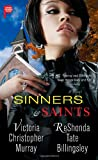 Sinners and Saints, Victoria Christopher Murray and ReShonda Tate Billingsley, 1476700028