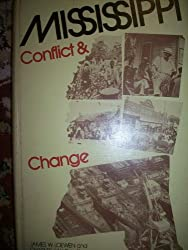 Mississippi: Conflict and Change