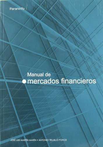 Manual de Mercados Financieros (Spanish Edition) by Paraninfo