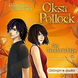 Der Treubrüchige (Oksa Pollock 3)