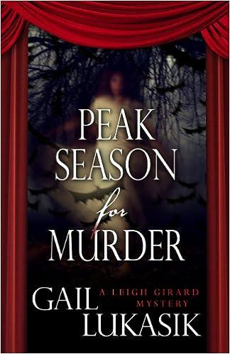 peak season for murder a leigh girard mystery gail lukasik 9781432827298 amazoncom books