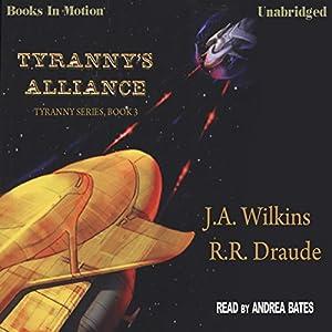 Tyranny's Alliance Audiobook