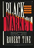 Black Market, Robert Tine, 0312069073