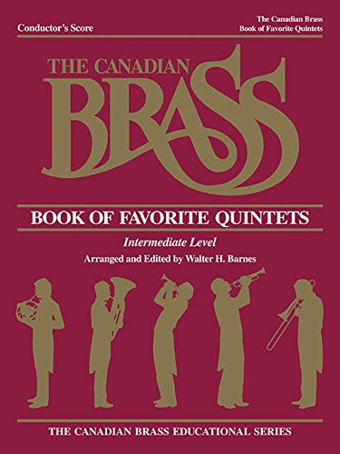 Quintets Conductor - The Canadian Brass Book of Favorite Quintets: Conductor